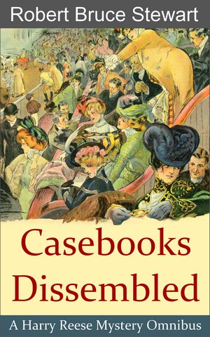 Casebooks Dissembled cover